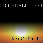 The tolerant left – spiral of violence