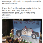 The left teaching kids to 'pin the molotov on the police car'